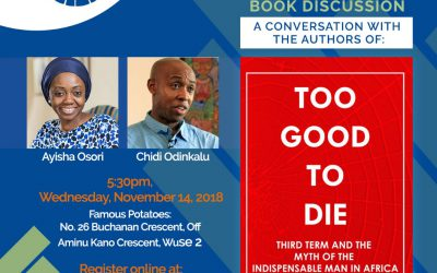 Abuja Dialogue Series – Book Discussion: Too Good To Die
